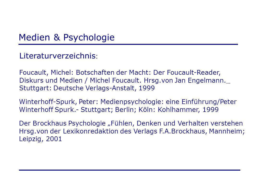 Medien & Psychologie Literaturverzeichnis: