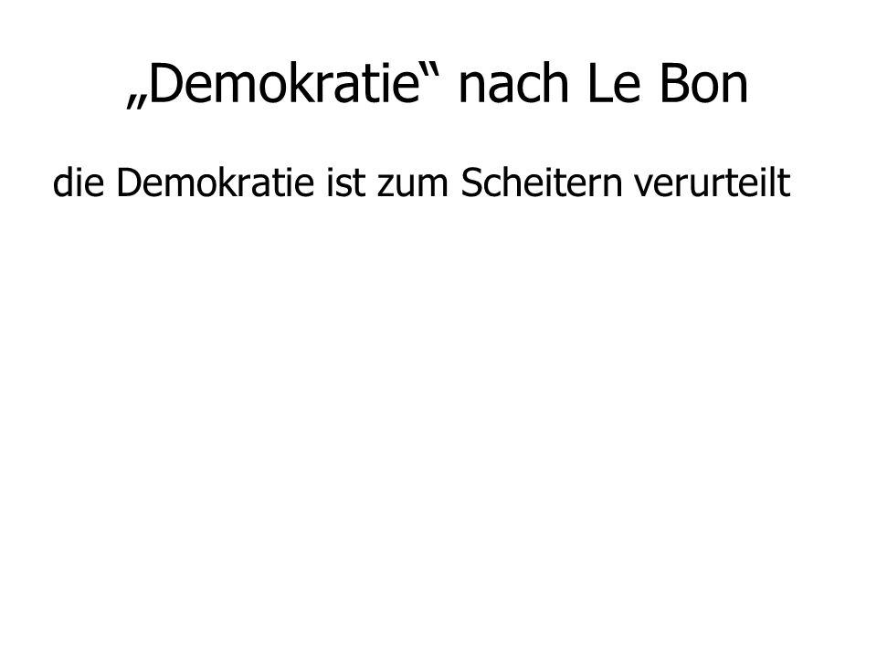"""Demokratie nach Le Bon"