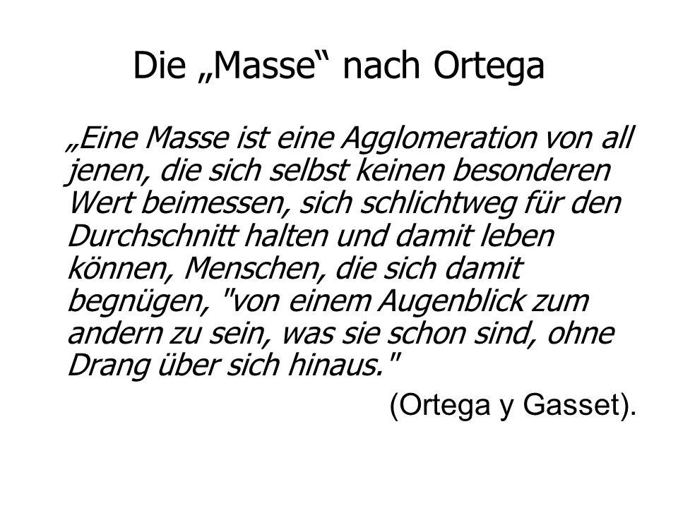 """Die """"Masse nach Ortega"""