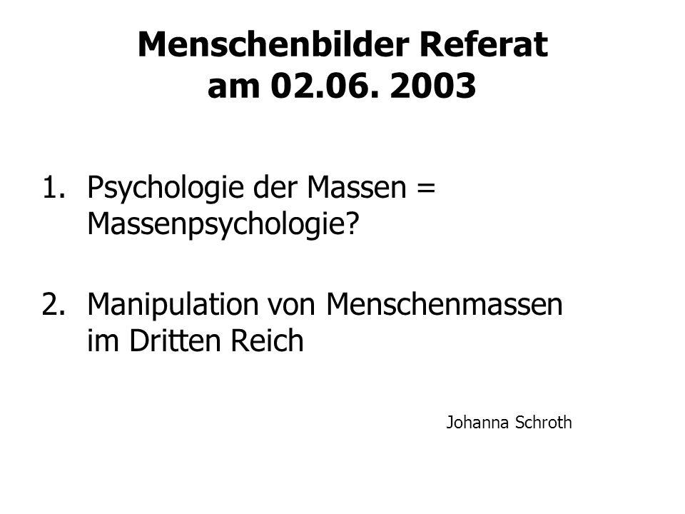 Menschenbilder Referat am 02.06. 2003