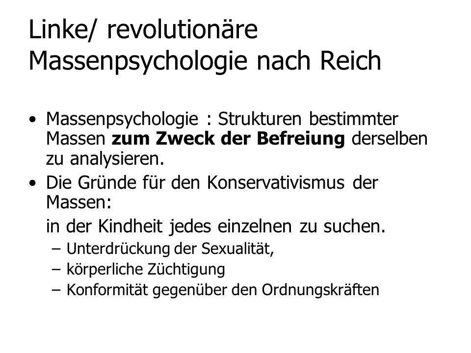 Linke/ revolutionäre Massenpsychologie nach Reich