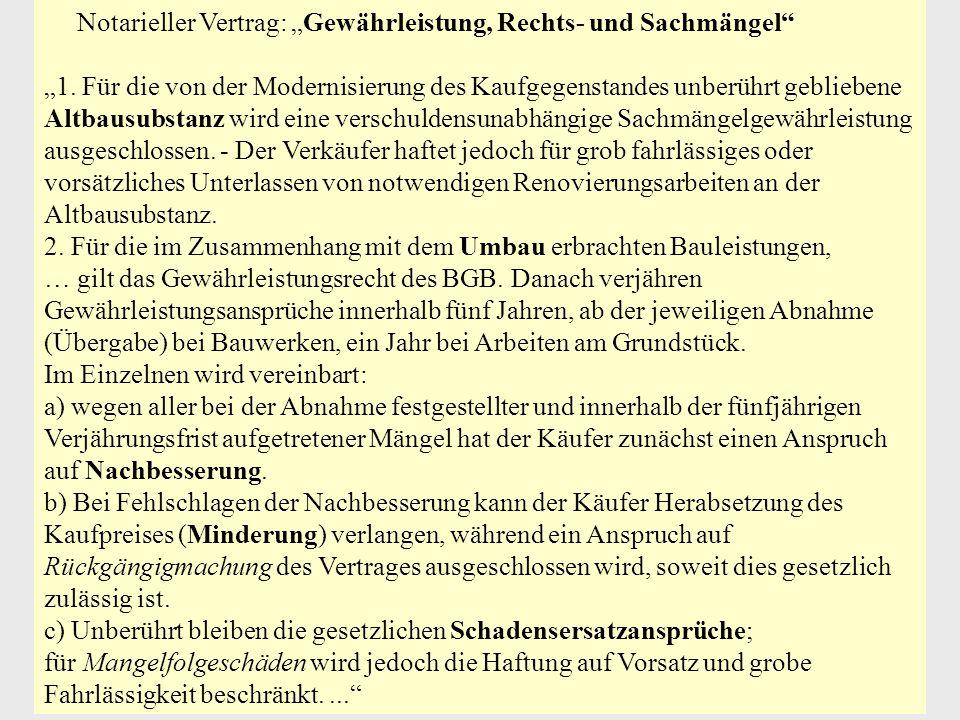 """Notarieller Vertrag: """"Gewährleistung, Rechts- und Sachmängel"""