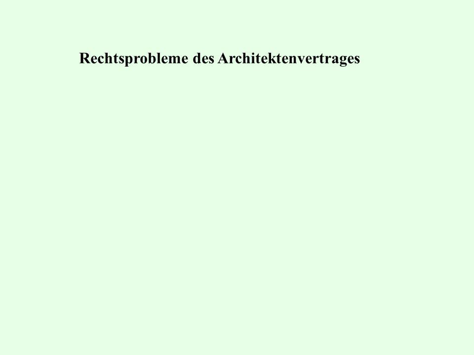 Rechtsprobleme des Architektenvertrages
