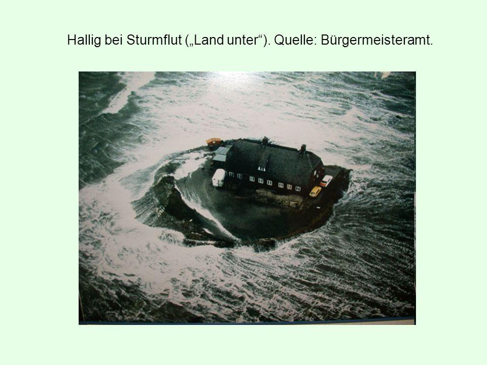 """Hallig bei Sturmflut (""""Land unter ). Quelle: Bürgermeisteramt."""