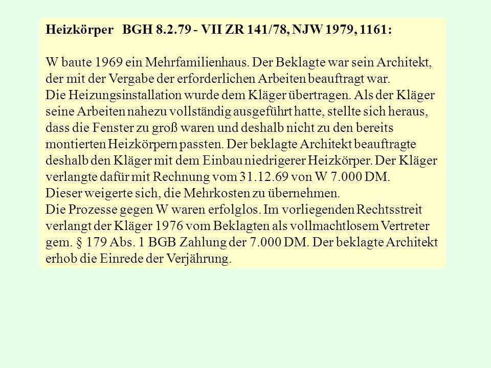 Heizkörper BGH 8.2.79 - VII ZR 141/78, NJW 1979, 1161:
