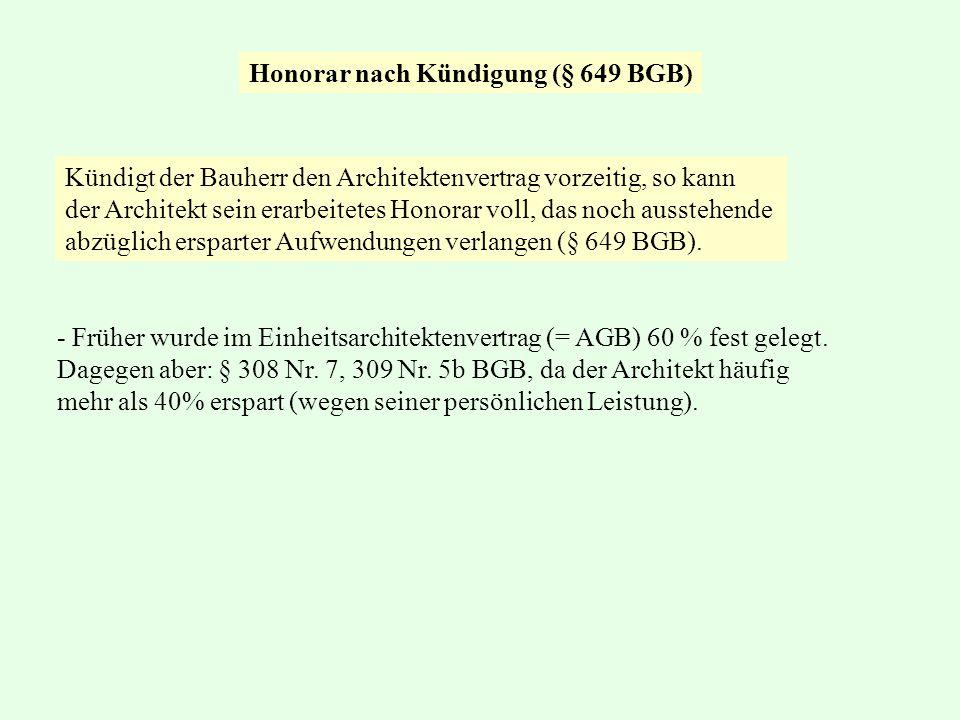 Honorar nach Kündigung (§ 649 BGB)