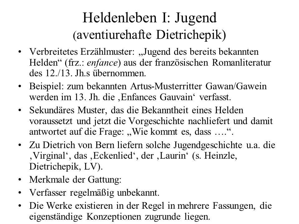 Heldenleben I: Jugend (aventiurehafte Dietrichepik)