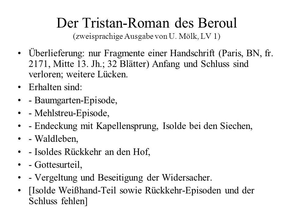Der Tristan-Roman des Beroul (zweisprachige Ausgabe von U. Mölk, LV 1)