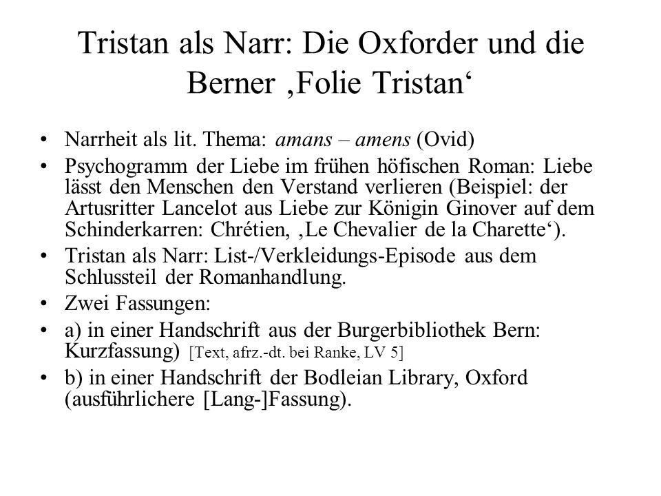 Tristan als Narr: Die Oxforder und die Berner 'Folie Tristan'