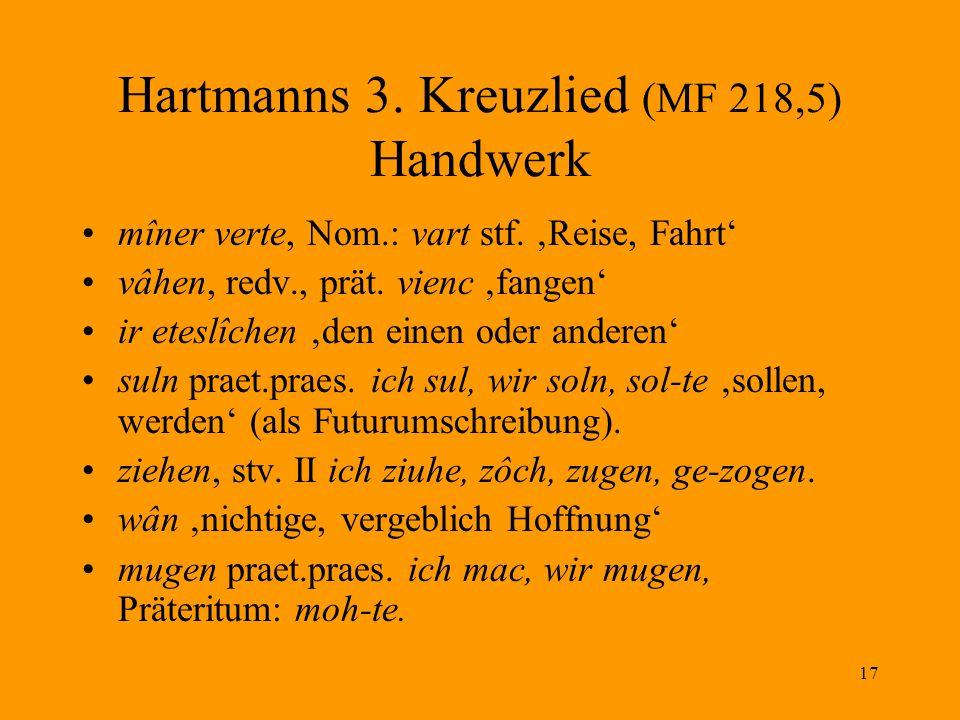 Hartmanns 3. Kreuzlied (MF 218,5) Handwerk