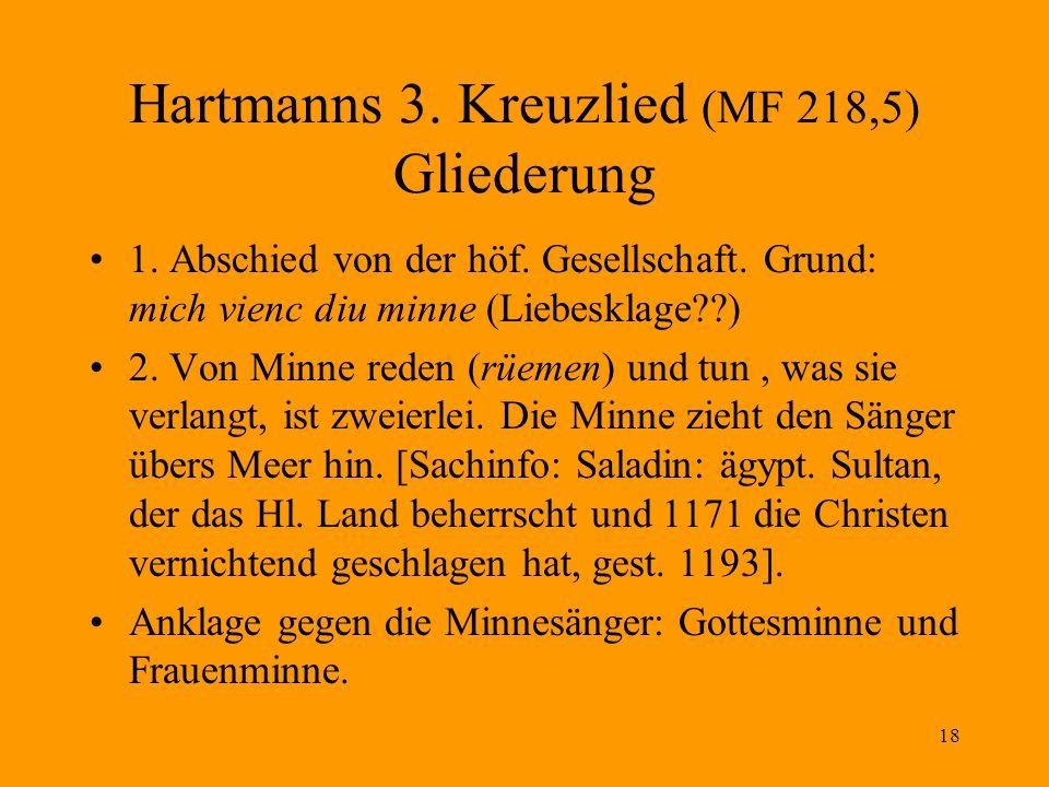 Hartmanns 3. Kreuzlied (MF 218,5) Gliederung