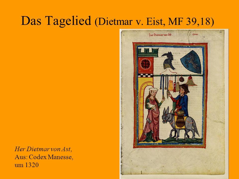 Das Tagelied (Dietmar v. Eist, MF 39,18)