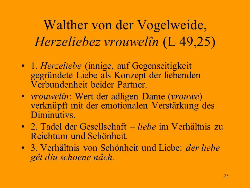 Walther von der Vogelweide, Herzeliebez vrouwelîn (L 49,25)