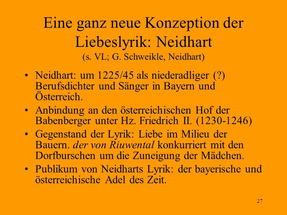 Eine ganz neue Konzeption der Liebeslyrik: Neidhart (s. VL; G
