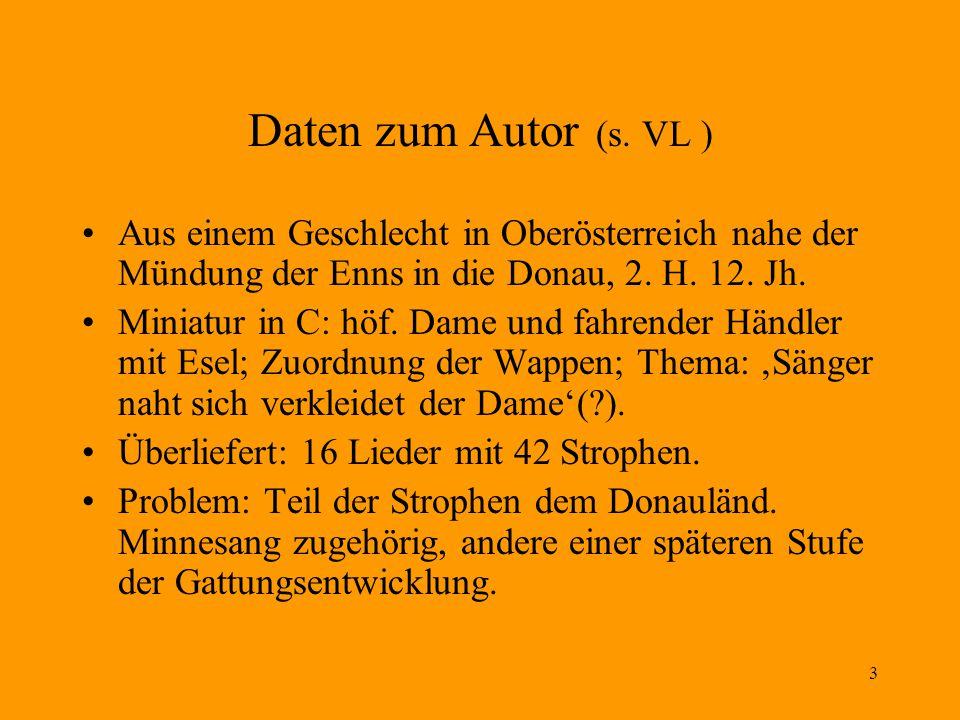 Daten zum Autor (s. VL ) Aus einem Geschlecht in Oberösterreich nahe der Mündung der Enns in die Donau, 2. H. 12. Jh.