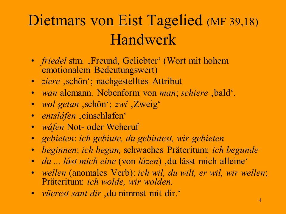 Dietmars von Eist Tagelied (MF 39,18) Handwerk