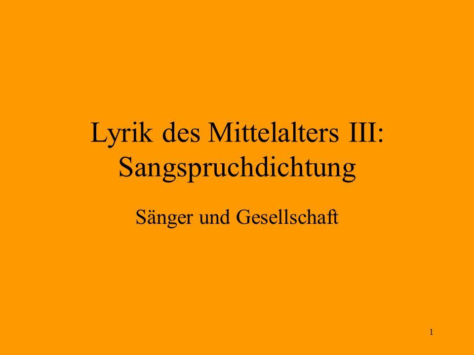 Lyrik des Mittelalters III: Sangspruchdichtung