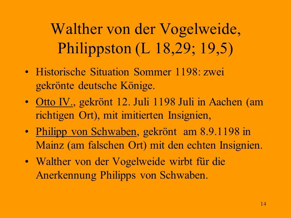 Walther von der Vogelweide, Philippston (L 18,29; 19,5)