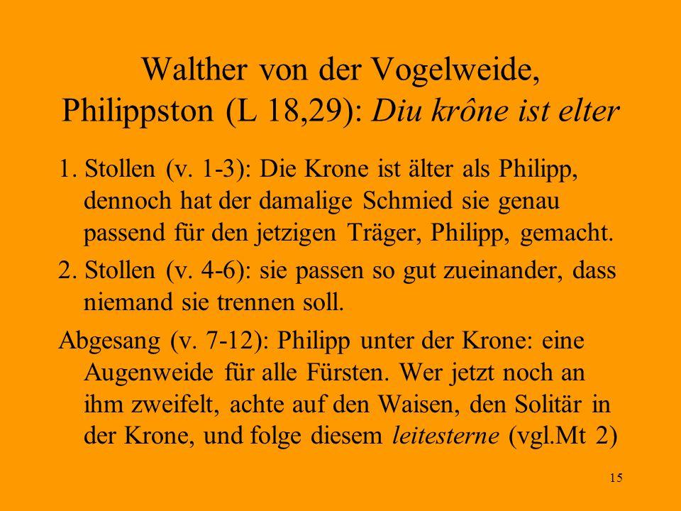 Walther von der Vogelweide, Philippston (L 18,29): Diu krône ist elter