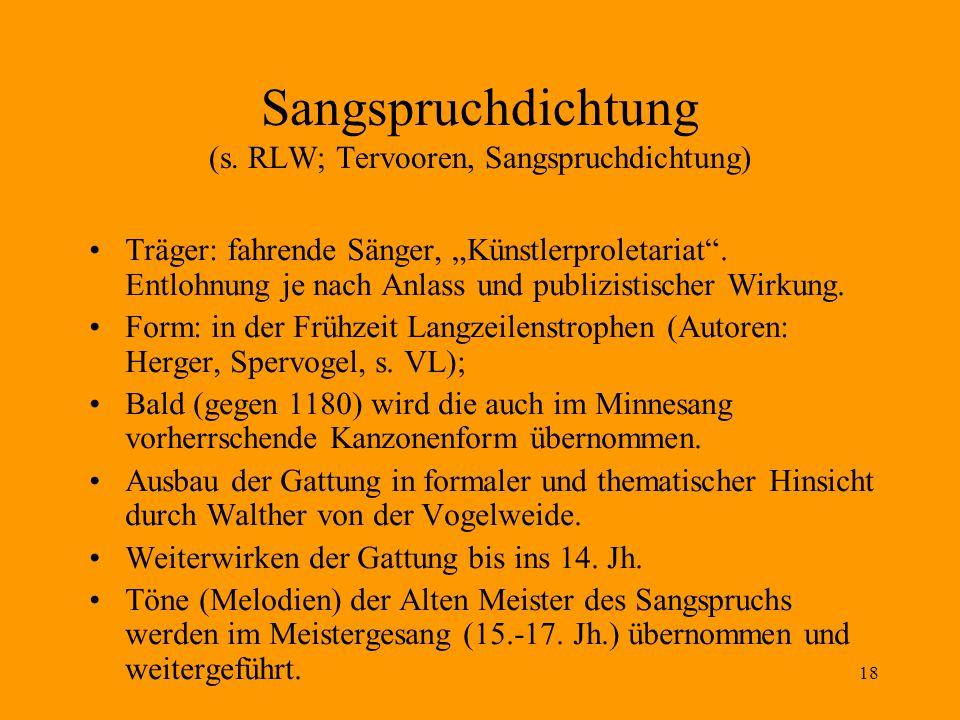 Sangspruchdichtung (s. RLW; Tervooren, Sangspruchdichtung)