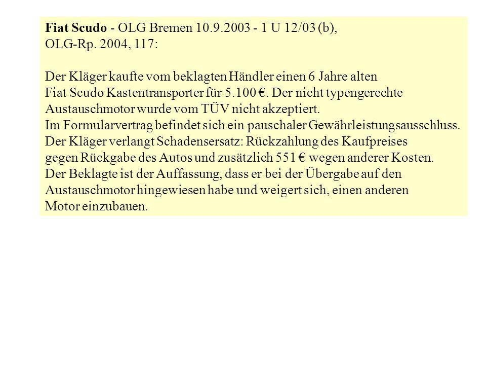 Fiat Scudo - OLG Bremen 10.9.2003 - 1 U 12/03 (b),