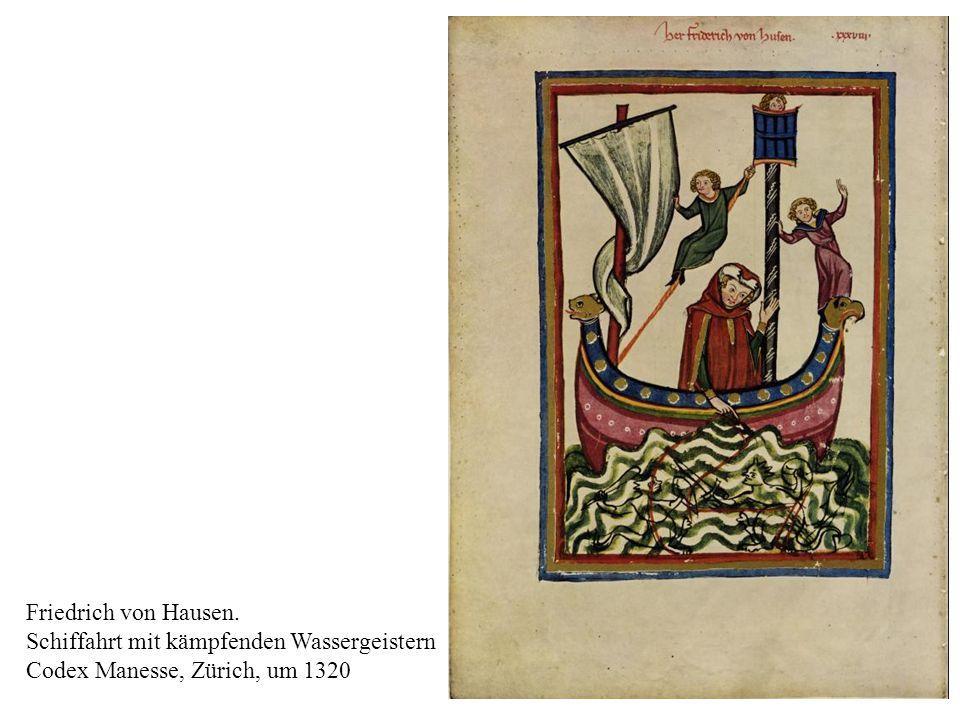 Friedrich von Hausen. Schiffahrt mit kämpfenden Wassergeistern Codex Manesse, Zürich, um 1320