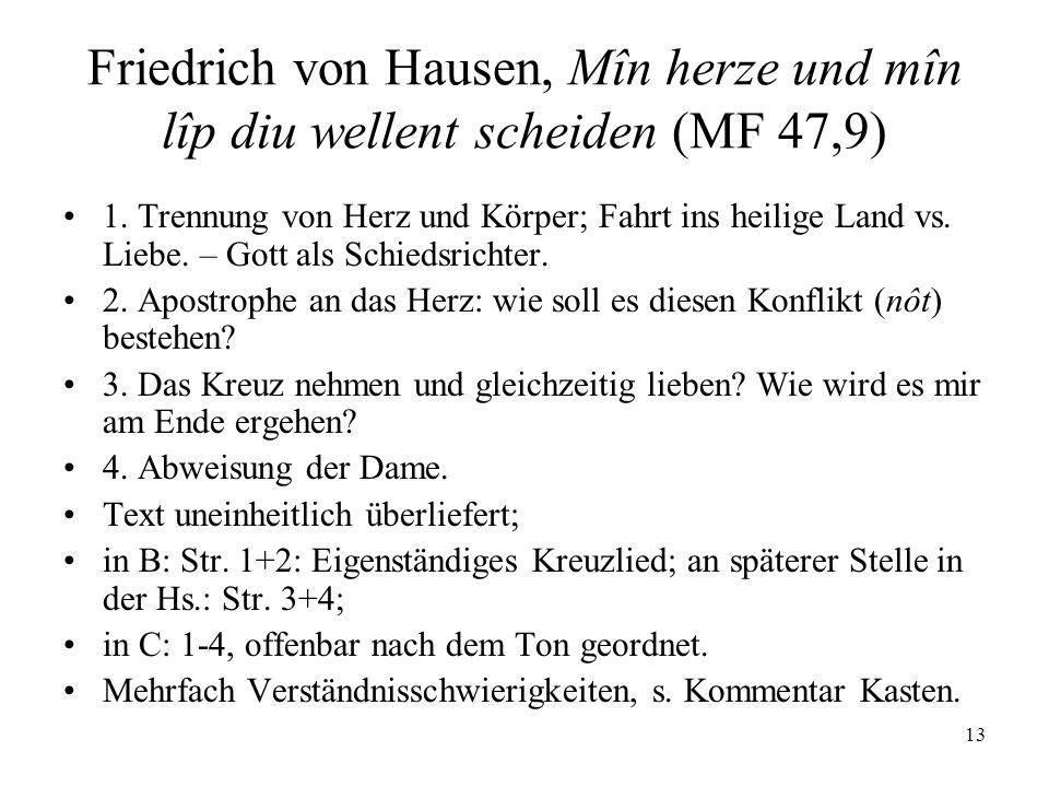 Friedrich von Hausen, Mîn herze und mîn lîp diu wellent scheiden (MF 47,9)