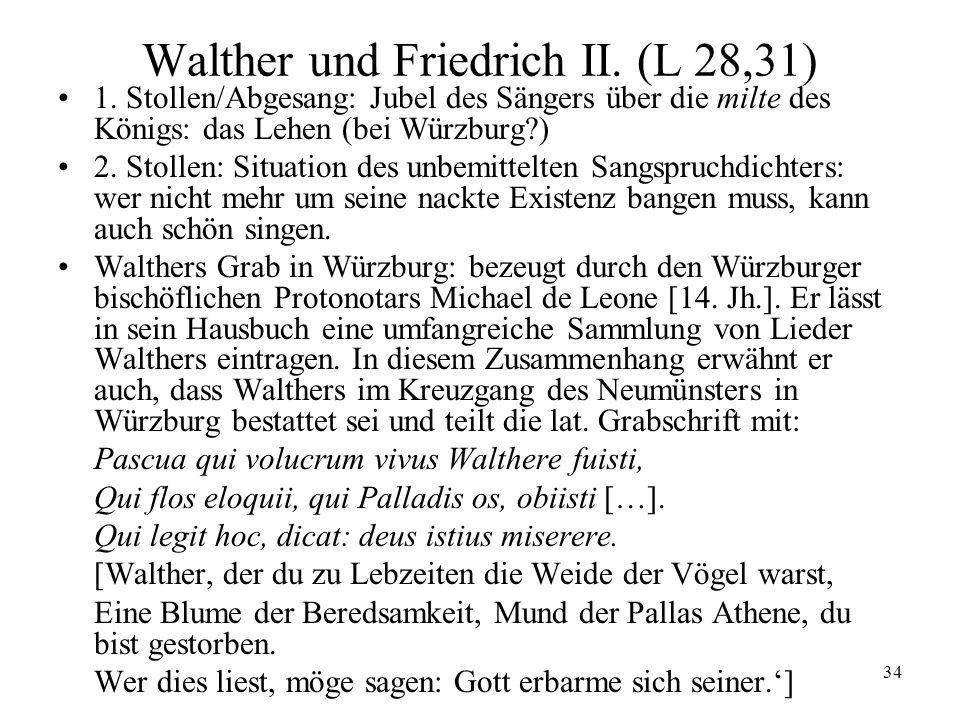 Walther und Friedrich II. (L 28,31)