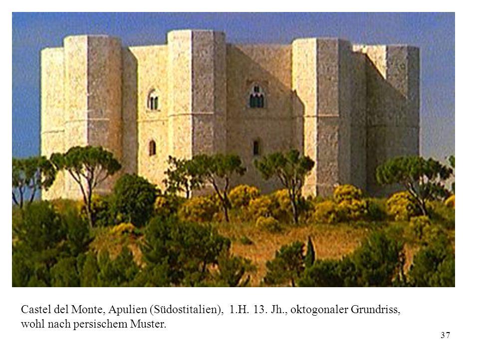 Castel del Monte, Apulien (Südostitalien), 1. H. 13. Jh