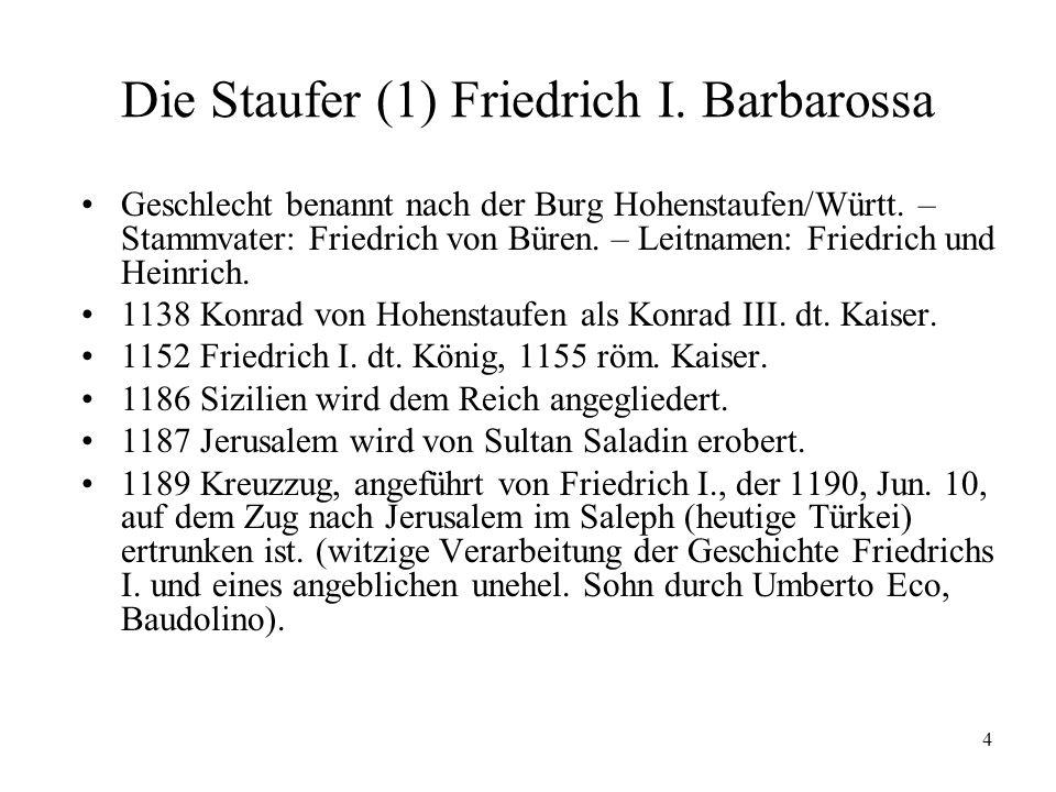 Die Staufer (1) Friedrich I. Barbarossa