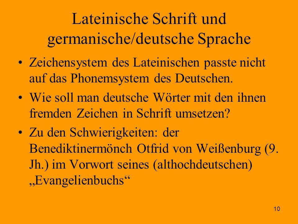 Lateinische Schrift und germanische/deutsche Sprache