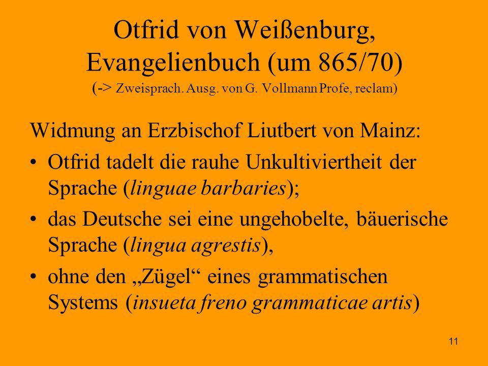 Otfrid von Weißenburg, Evangelienbuch (um 865/70) (-> Zweisprach