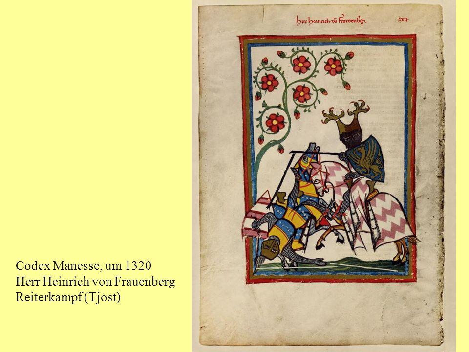 Codex Manesse, um 1320 Herr Heinrich von Frauenberg Reiterkampf (Tjost)