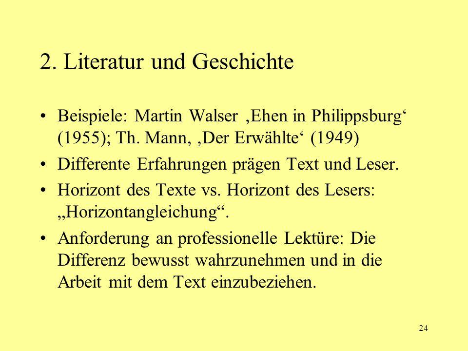 2. Literatur und Geschichte