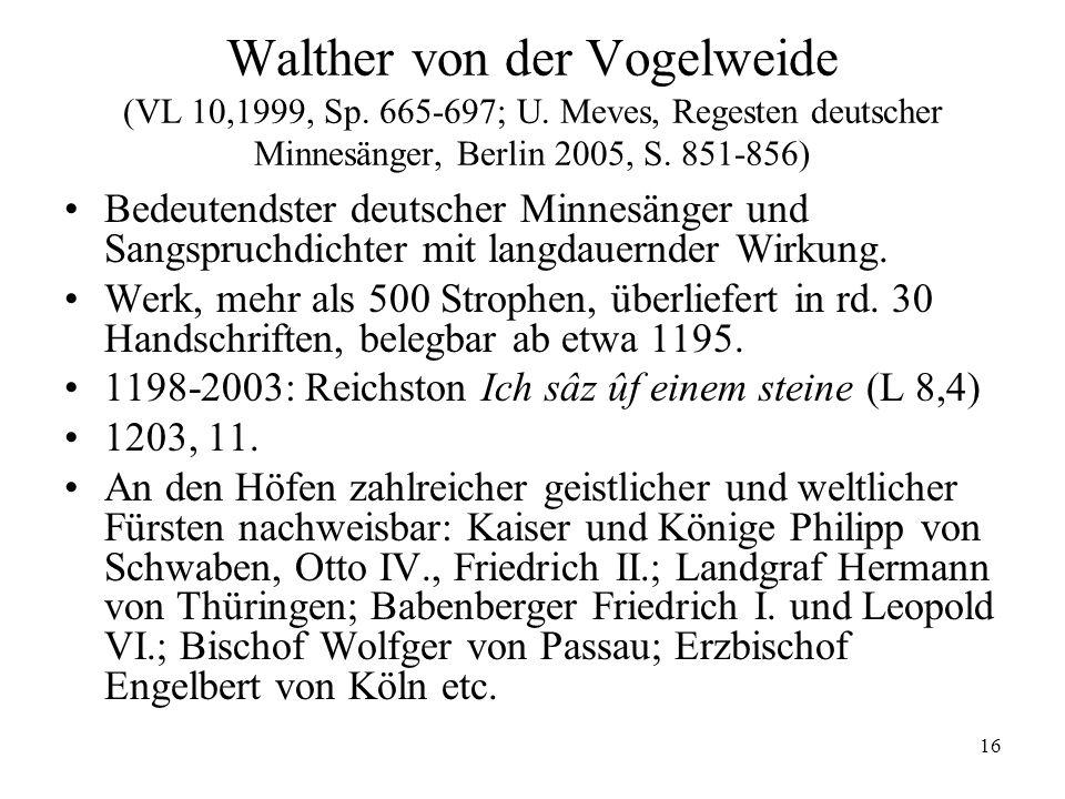 Walther von der Vogelweide (VL 10,1999, Sp. 665-697; U