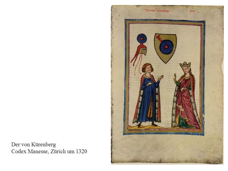 Der von Kürenberg Codex Manesse, Zürich um 1320