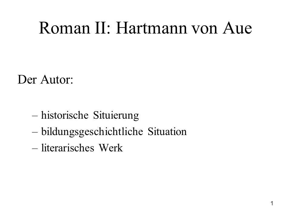 Roman II: Hartmann von Aue