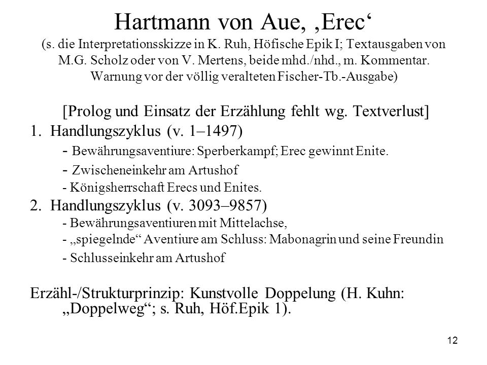 Hartmann von Aue, 'Erec' (s. die Interpretationsskizze in K