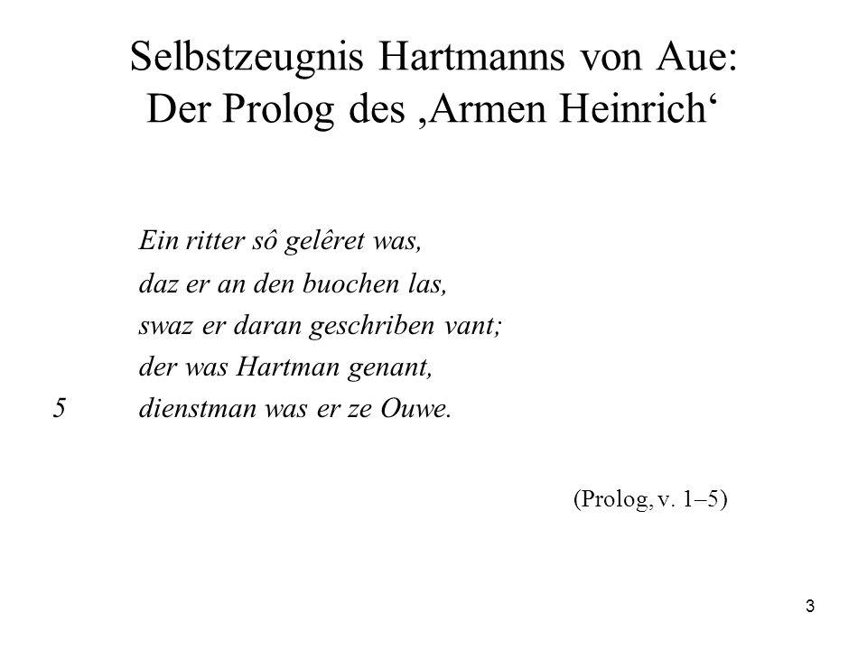 Selbstzeugnis Hartmanns von Aue: Der Prolog des ,Armen Heinrich'