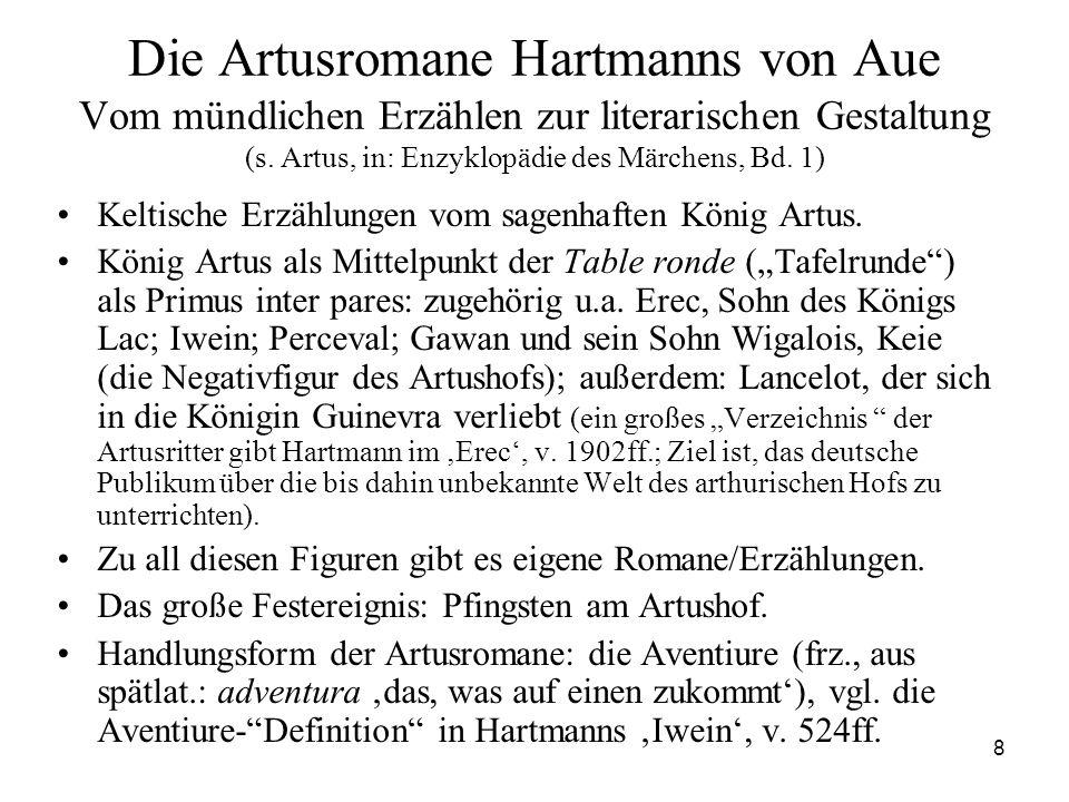 Die Artusromane Hartmanns von Aue Vom mündlichen Erzählen zur literarischen Gestaltung (s. Artus, in: Enzyklopädie des Märchens, Bd. 1)