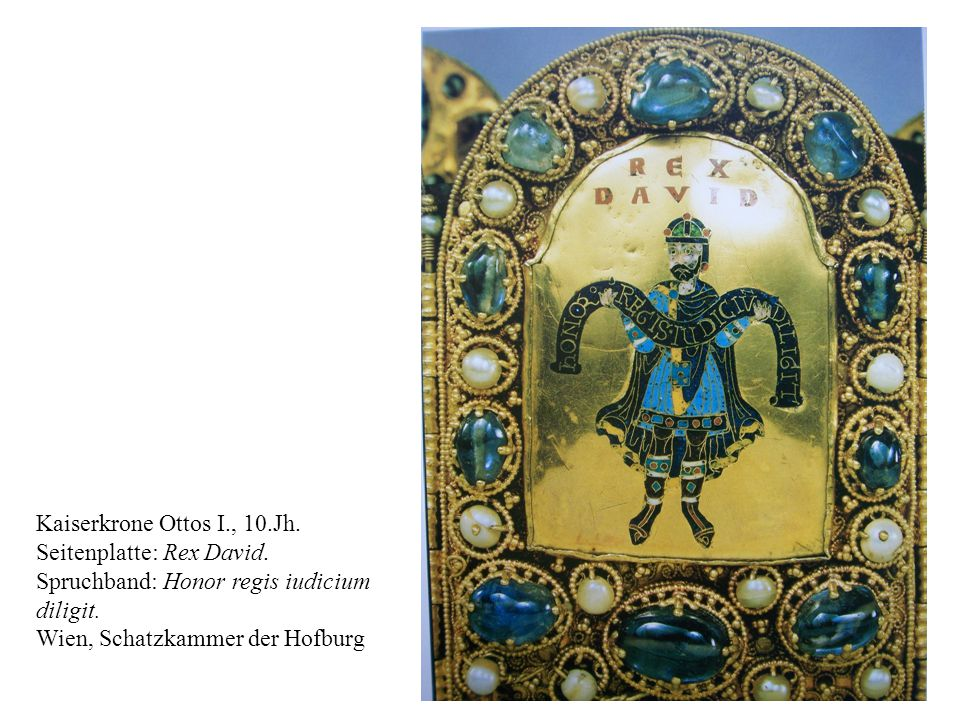 Kaiserkrone Ottos I., 10.Jh. Seitenplatte: Rex David.