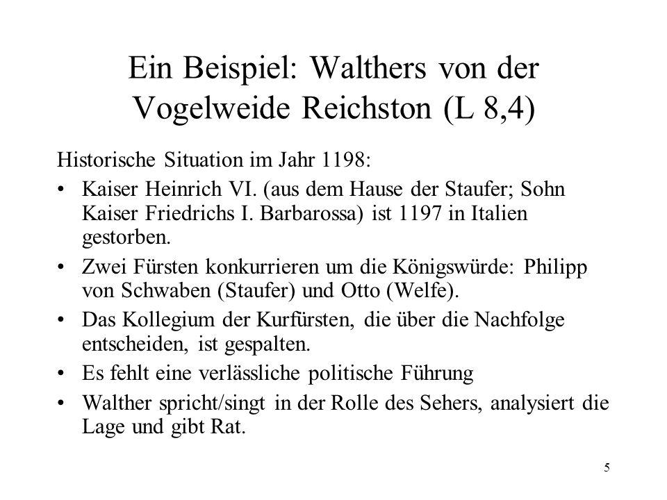 Ein Beispiel: Walthers von der Vogelweide Reichston (L 8,4)