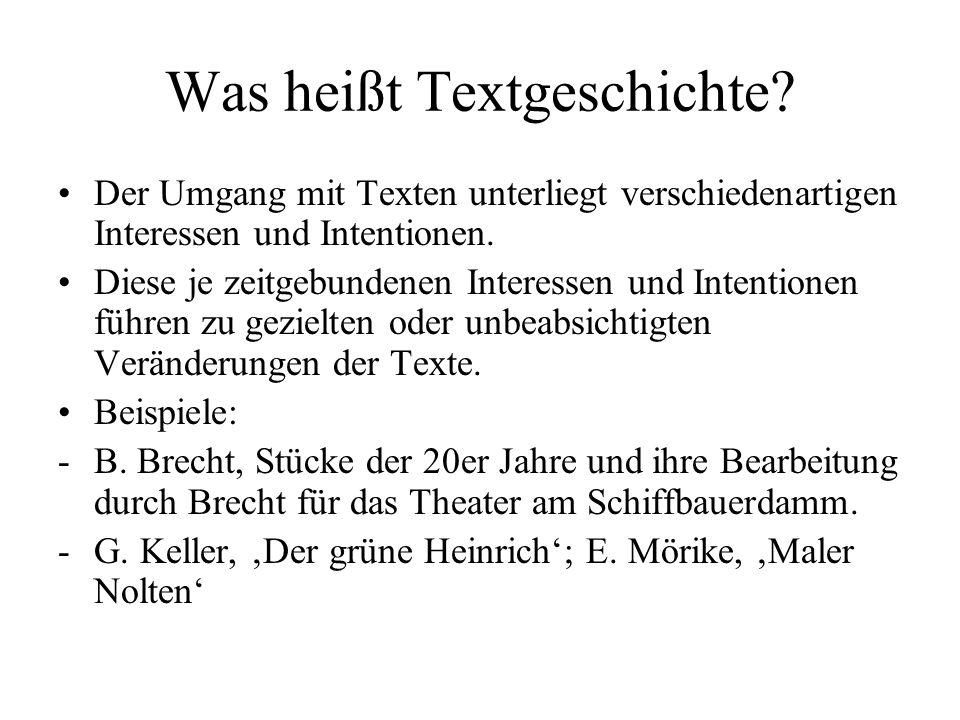 Was heißt Textgeschichte