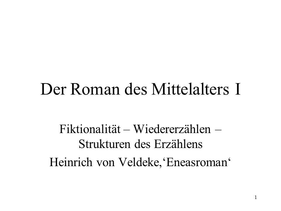 Der Roman des Mittelalters I