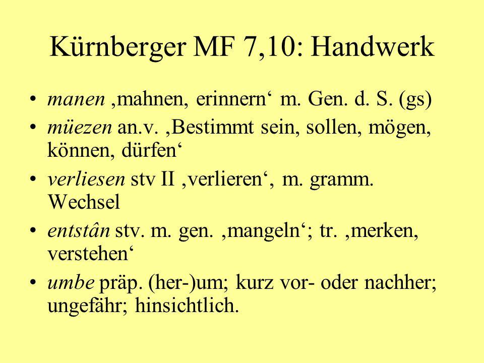 Kürnberger MF 7,10: Handwerk