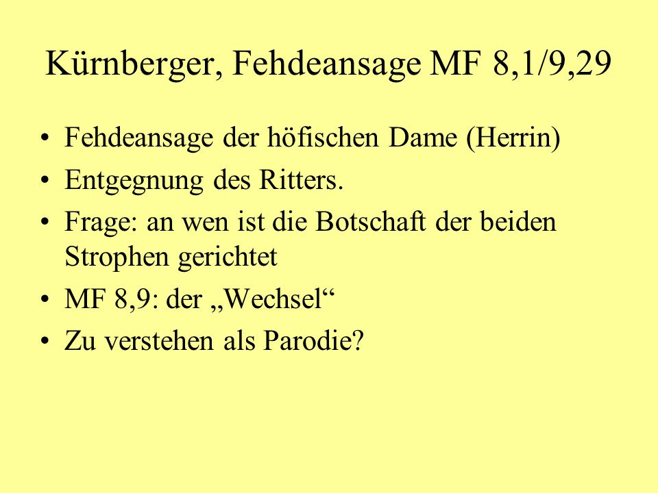 Kürnberger, Fehdeansage MF 8,1/9,29