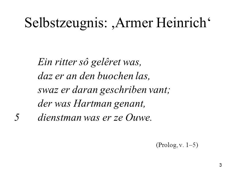 Selbstzeugnis: ,Armer Heinrich'