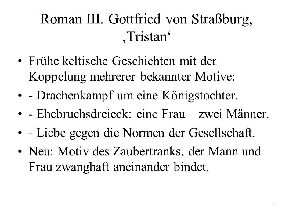 Roman III. Gottfried von Straßburg, 'Tristan'