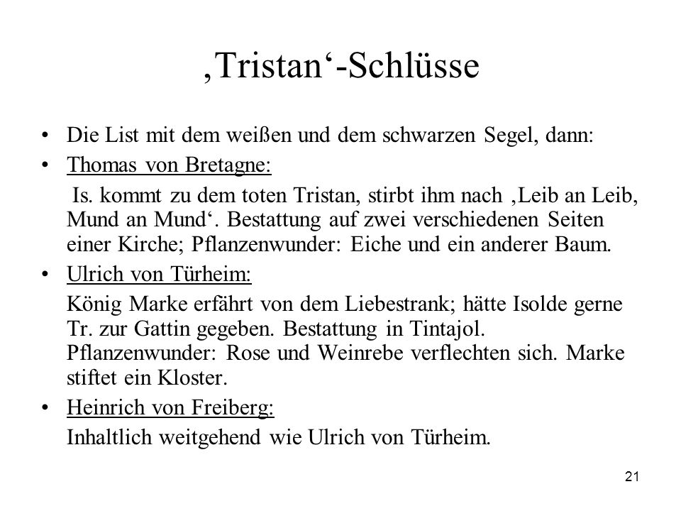 'Tristan'-Schlüsse Die List mit dem weißen und dem schwarzen Segel, dann: Thomas von Bretagne: