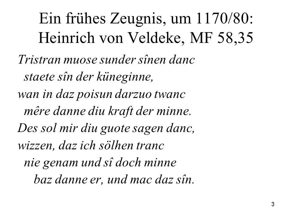 Ein frühes Zeugnis, um 1170/80: Heinrich von Veldeke, MF 58,35